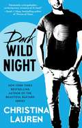 Dark Wild Night (Wild Seasons #3)