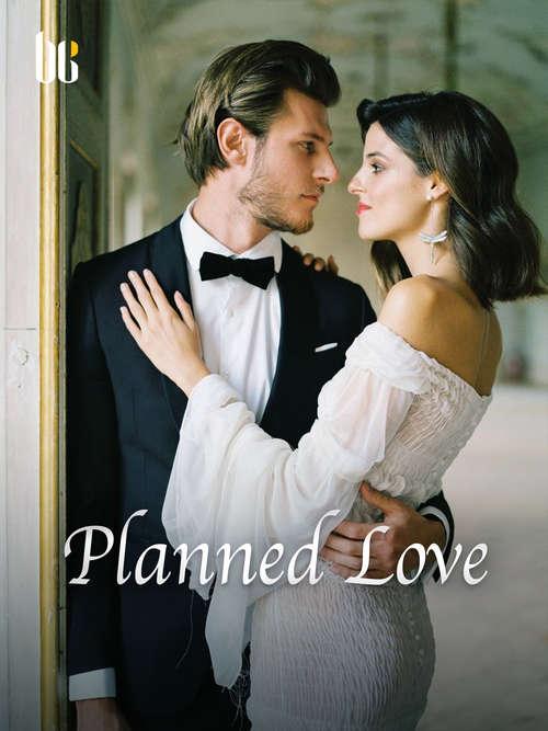 Planned Love: Volume 1 (Volume 1 #1)