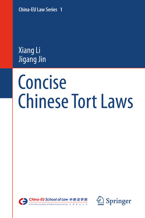 Concise Chinese Tort Laws (China-EU Law Series #1)