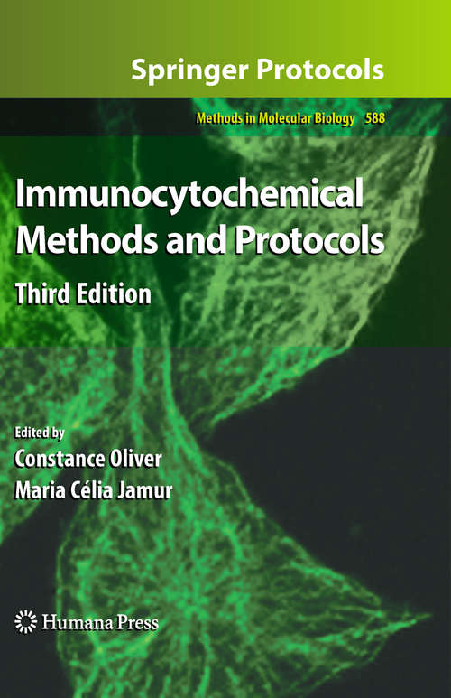 Immunocytochemical Methods and Protocols, 3rd Edition