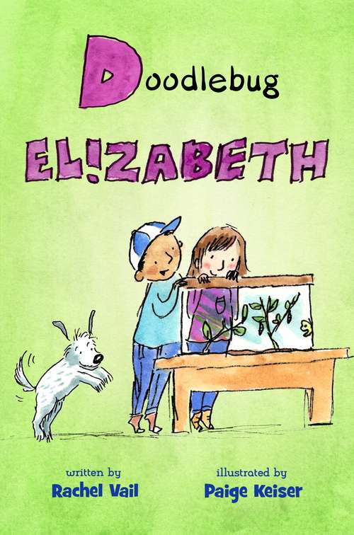 Doodlebug Elizabeth (A Is for Elizabeth #4)