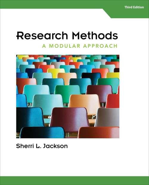 Research Methods: A Modular Approach (Third Edition )
