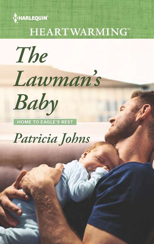 The Lawman's Baby: A Clean Romance (Home to Eagle's Rest #6)