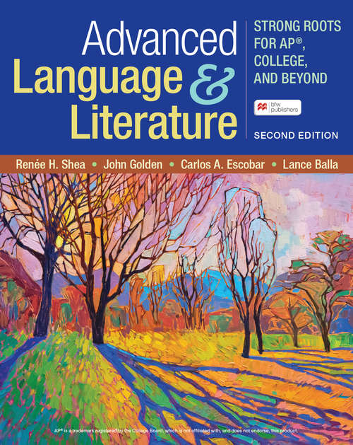 Advanced Language & Literature: Strong Roots for AP®, College, and Beyond