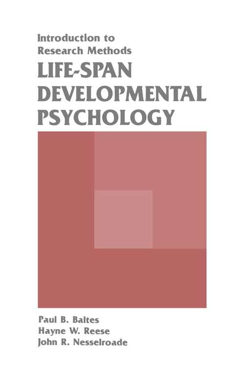 Life-span Developmental Psychology: Introduction To Research Methods