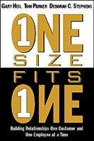 One Size Fits One: Building Commitment One Customer and One Employee at a Time