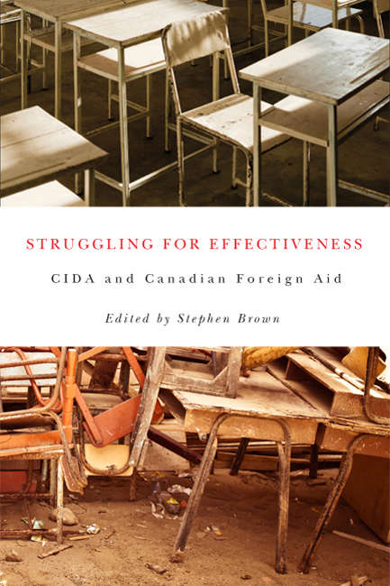 Struggling for Effectiveness: CIDA and Canadian Foreign Aid
