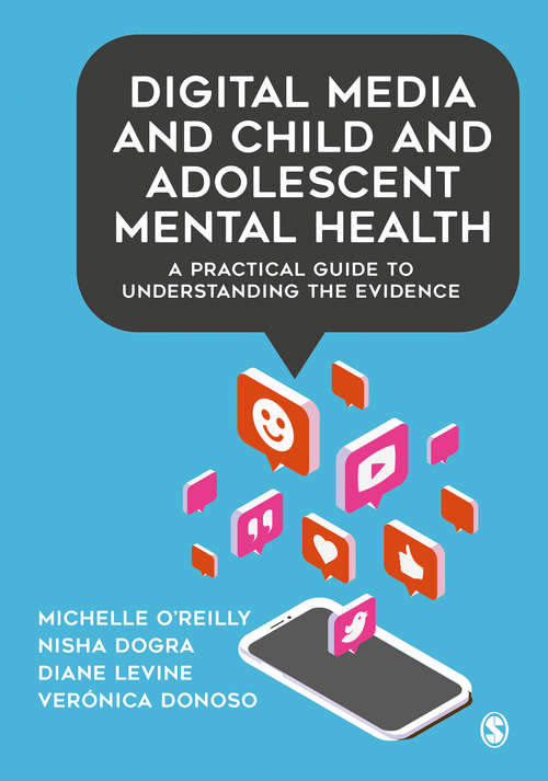 Digital Media and Child and Adolescent Mental Health: A Practical Guide to Understanding the Evidence
