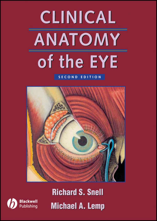 Clinical Anatomy of the Eye (Second Edition)