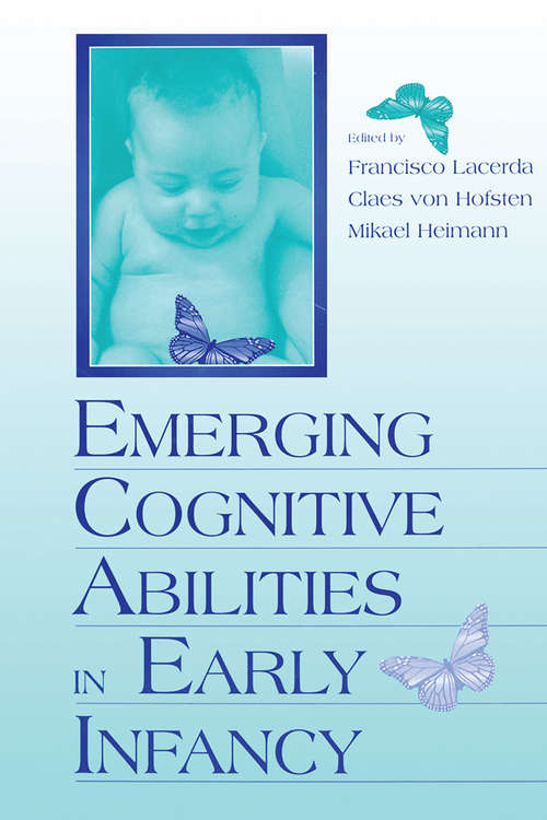 Emerging Cognitive Abilities in Early infancy