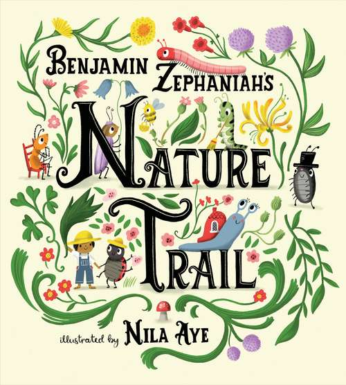 Nature Trail: A joyful rhyming celebration of the natural wonders on our doorstep