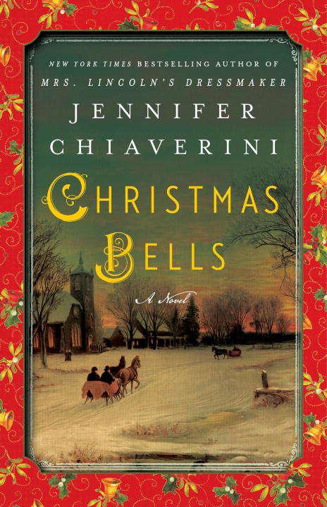 Christmas Bells: A Novel