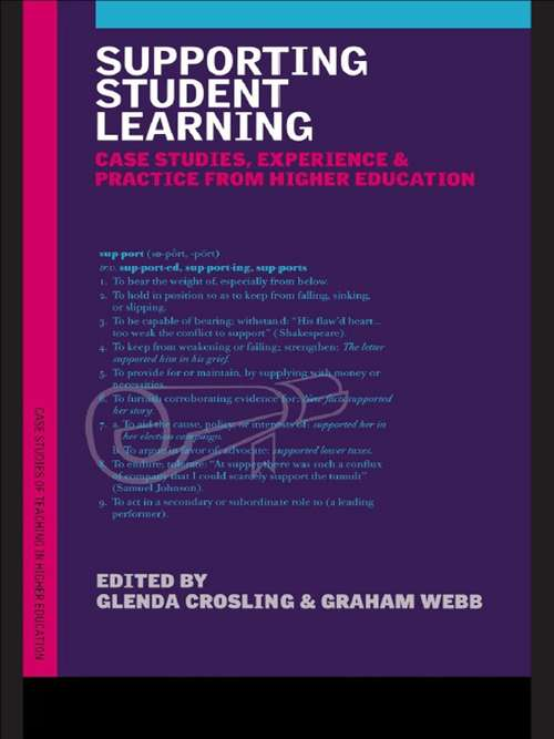 Supporting Student Learning: Case Studies, Experience and Practice from Higher Education (Case Studies Of Teaching In Higher Education)