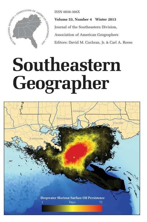 Southeastern Geographer, Volume 53, #4 (Winter #2013)