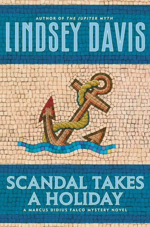 Scandal Takes a Holiday (Marcus Didius Falco #16)