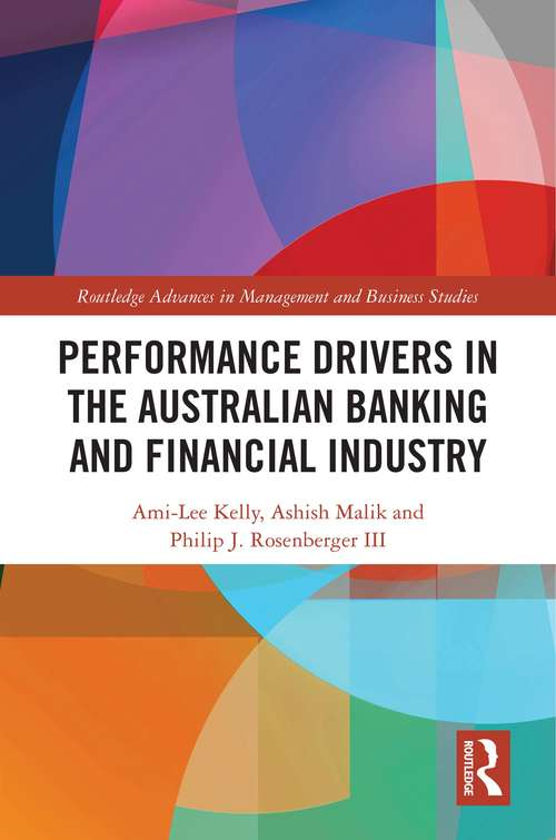 Performance Drivers in the Australian Banking and Financial Industry (Routledge Advances in Management and Business Studies)