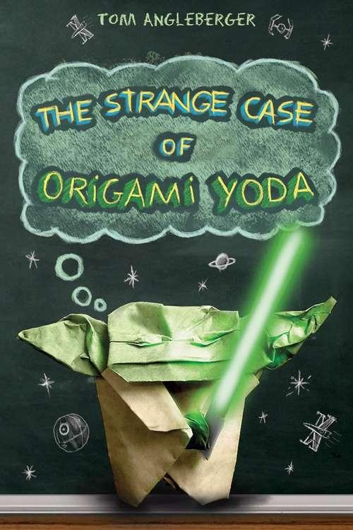 The Strange Case Of Origami Yoda (Origami Yoda Ser. #1)