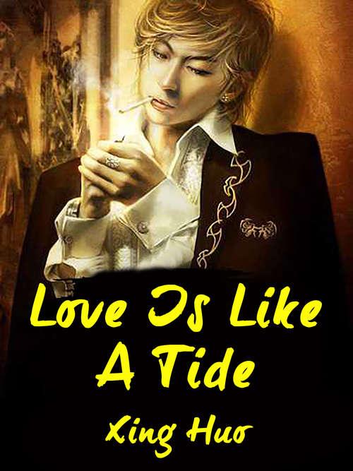 Love Is Like A Tide: Volume 2 (Volume 2 #2)