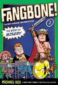 The Egg of Misery: Fangbone! Third-Grade Barbarian