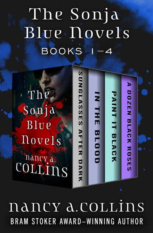The Sonja Blue Novels: Books 1–4 (The Sonja Blue Novels)