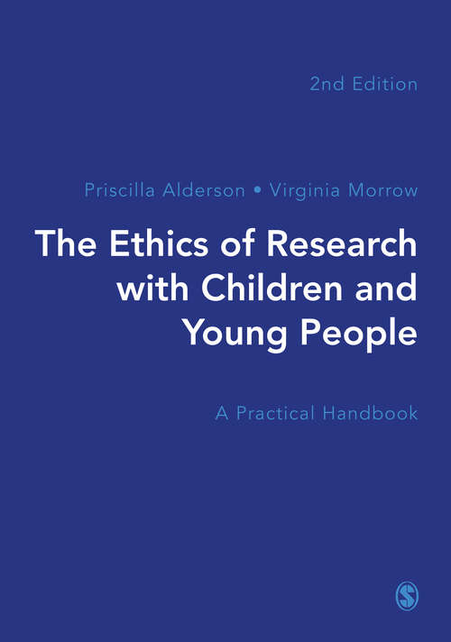 The Ethics of Research with Children and Young People: A Practical Handbook
