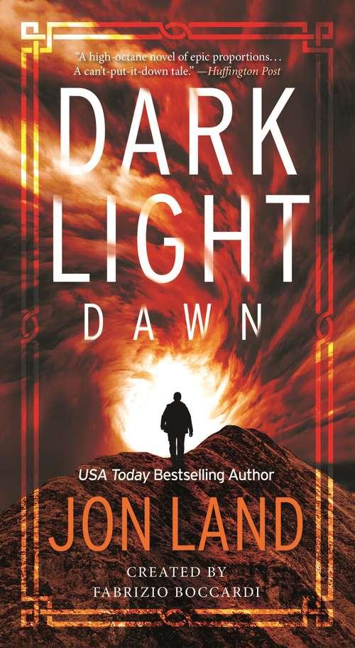 Dark Light: A Novel