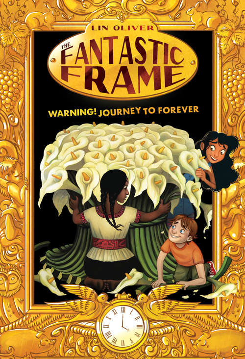 Warning! Journey to Forever #5 (The Fantastic Frame #5)
