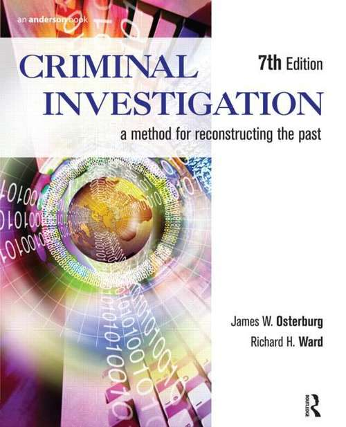 Criminal Investigation: A Method For Reconstructing the Past (Seventh Edition)