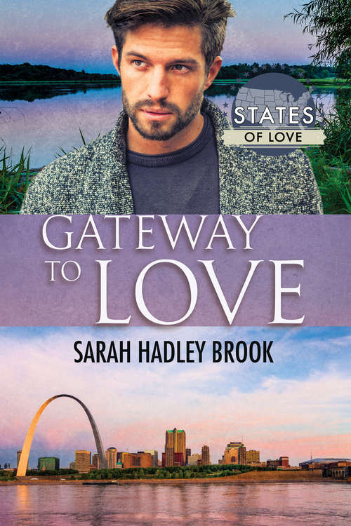 Gateway to Love (States of Love #4)