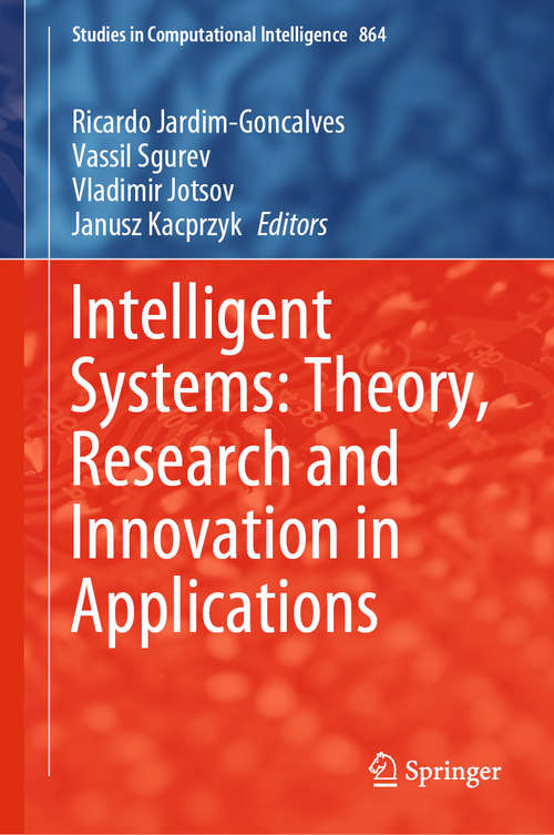 Intelligent Systems: Theory, Research and Innovation in Applications (Studies in Computational Intelligence #864)