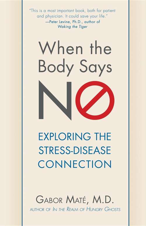 Says No: Exploring the Stress-Disease Connection