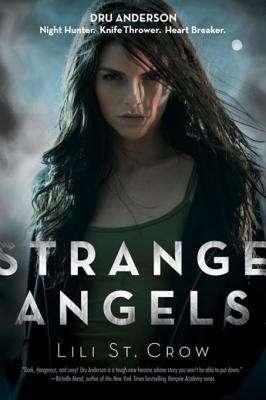 Strange Angels (Strange Angels #1)