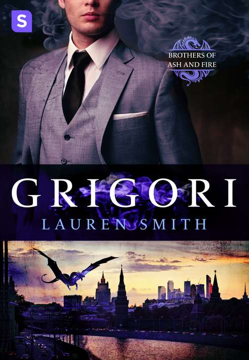 Grigori: A Royal Dragon Romance (Brothers of Ash and Fire #1)