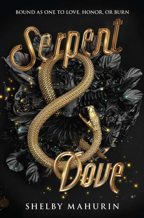 Serpent & Dove (Serpent & Dove #1)