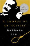 A Chorus of Detectives