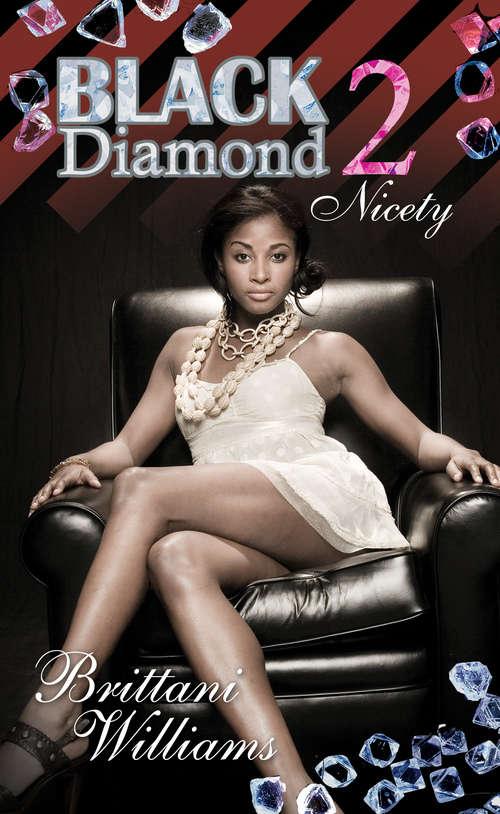 Black Diamond 2: Nicety (Black Diamond #2)
