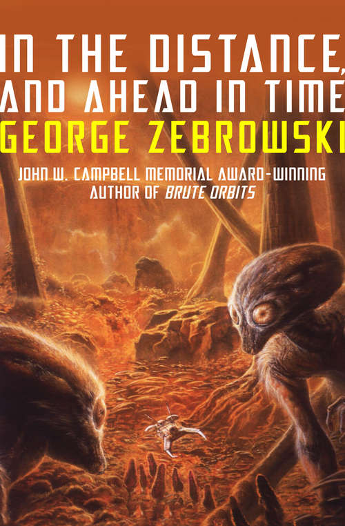 In the Distance, and Ahead in Time: Stories (Five Star First Edition Science Fiction And Fantasy Ser.)