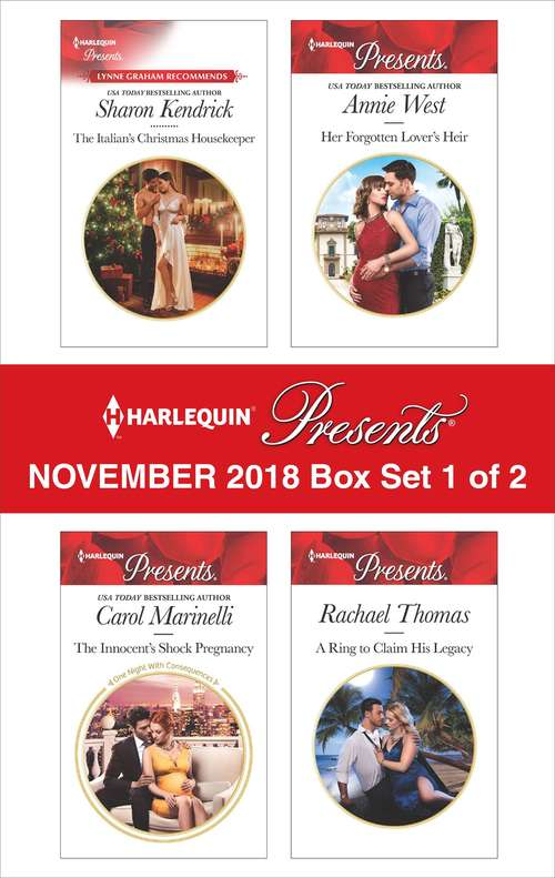 Harlequin Presents November 2018 - Box Set 1 of 2: The Italian's Christmas Housekeeper\The Innocent's Shock Pregnancy\Her Forgotten Lover's Heir\A Ring to Claim His Legacy