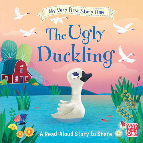 The Ugly Duckling: Fairy Tale with picture glossary and an activity (My Very First Story Time #5)