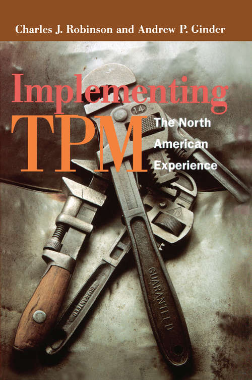 Implementing TPM: The North American Experience