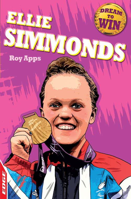 Ellie Simmonds: Dream to Win