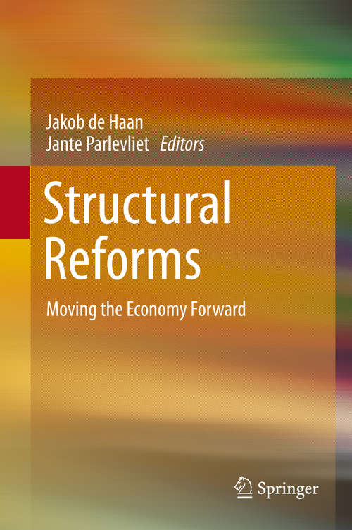 Structural Reforms: Moving The Economy Forward