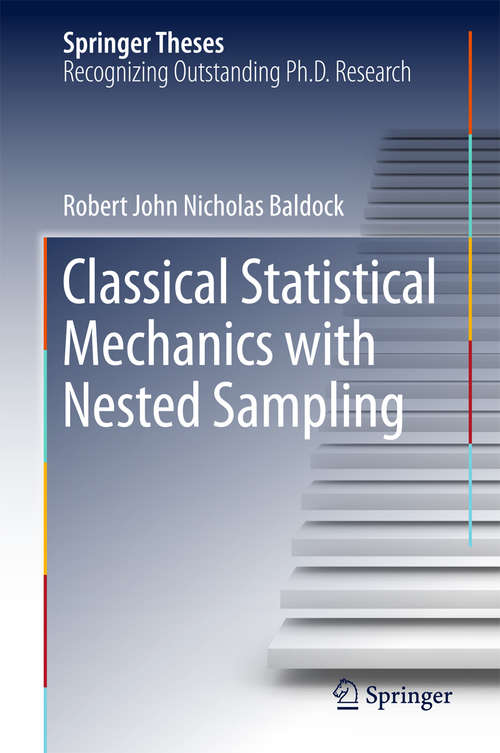 Classical Statistical Mechanics with Nested Sampling (Springer Theses)