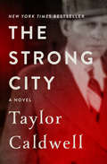 The Strong City: A Novel