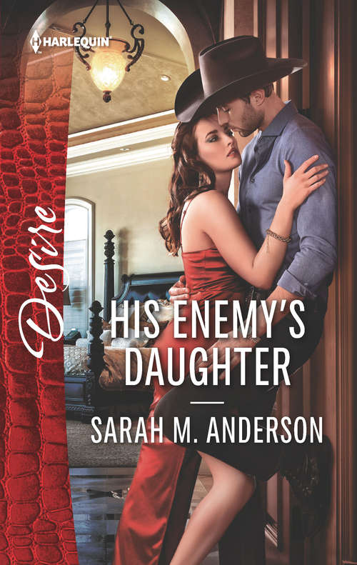 His Enemy's Daughter: The Rancher's Heir (texas Promises) / His Enemy's Daughter (first Family Of Rodeo) (First Family of Rodeo #2)
