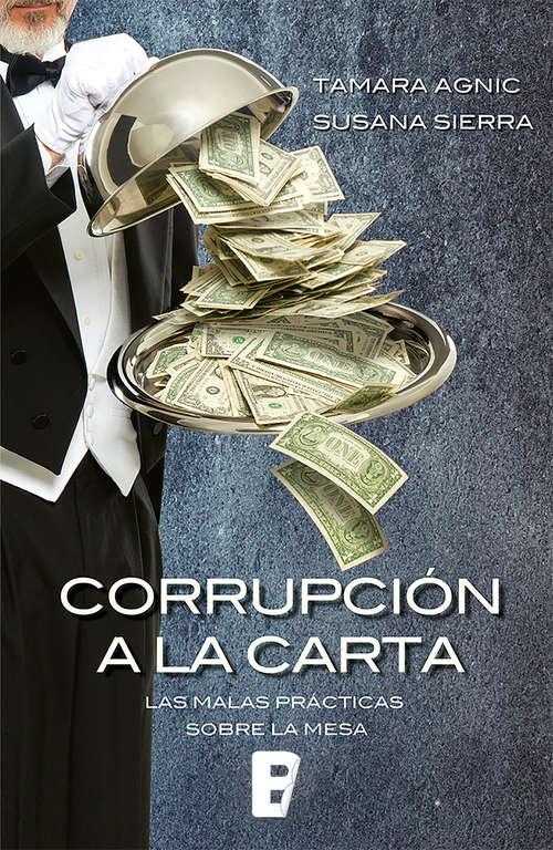 Corrupción a la carta