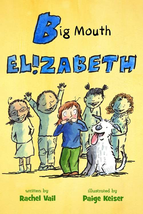 Big Mouth Elizabeth (A Is for Elizabeth #2)