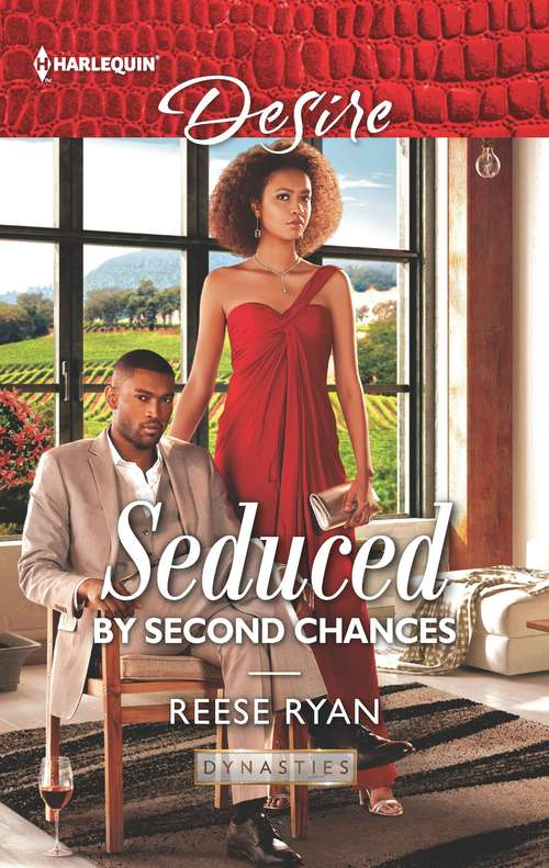 Seduced by Second Chances: Seduced By Second Chances (dynasties: Secrets Of The A-list) / One Night, White Lies (the Bachelor Pact) (Dynasties: Secrets of the A-List #3)