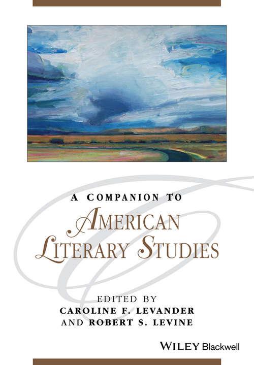 A Companion to American Literary Studies