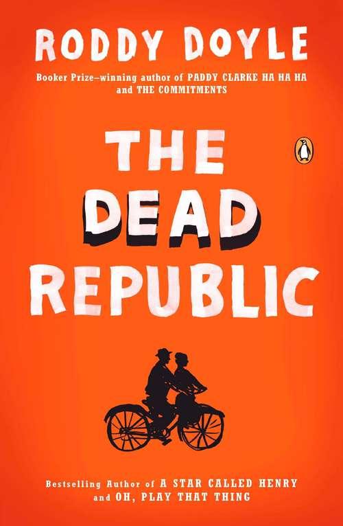 The Dead Republic (The Last Roundup #3)